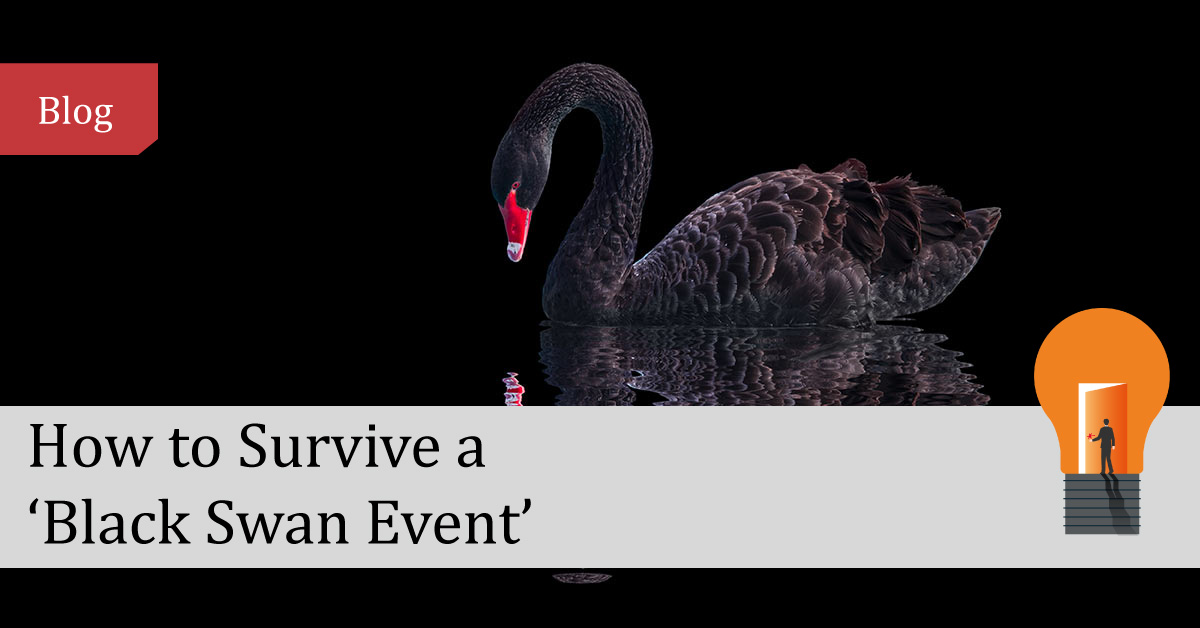 How to Survive a 'Black Swan' Event