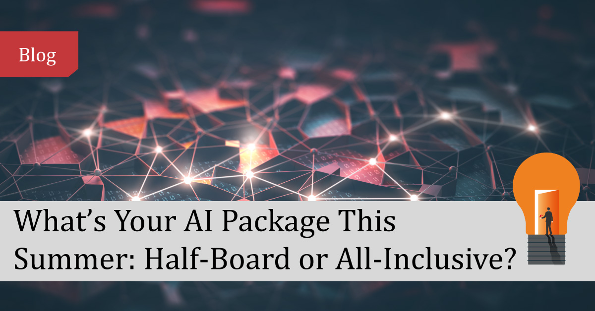 What's Your AI Package This Summer: Half-Board or All-Inclusive?