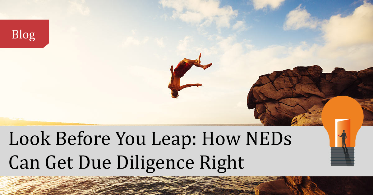 Look Before You Leap: How NEDs Can Get Due Dilligence Right