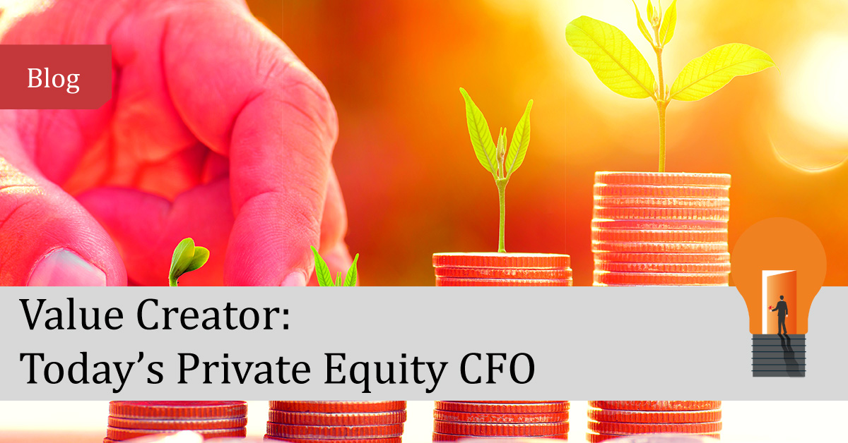 Value Creator: Today's Private Equity CFO